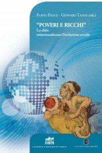 """Copertina di '""""Poveri e ricchi"""". La sfida: istituzionalizzare l'inclusione sociale'"""