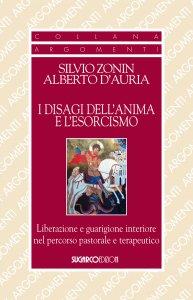 Copertina di 'I disagi dell'anima e l'esorcismo'