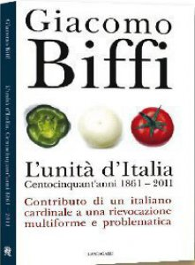 Copertina di 'L' Unità d'Italia. Centocinquant'anni 1861-2011.'