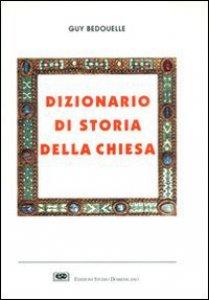 Copertina di 'Dizionario di storia della Chiesa'