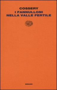 Copertina di 'I fannulloni nella valle fertile'