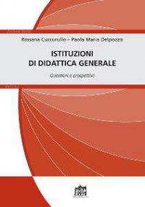 Copertina di 'Istituzioni di didattica generale'