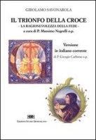 Il trionfo della croce. La ragionevolezza della fede - Savonarola Girolamo