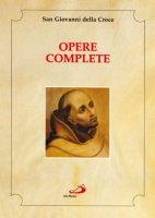 Opere complete - Giovanni della Croce (san)