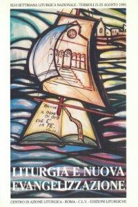 Copertina di 'Liturgia e nuova evangelizzazione. Ravviva il dono di Dio che è in te'