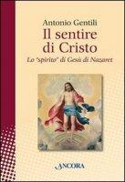Il sentire di Cristo - Gentili Antonio