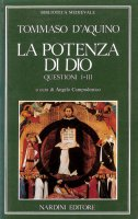 La potenza di Dio. Questioni (1-3) - Tommaso d'Aquino (san)