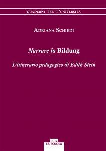 Copertina di 'Narrare la Bildung. L'itinerario pedagogico di Edith Stein'