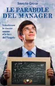 Copertina di 'Le parabole del manager'