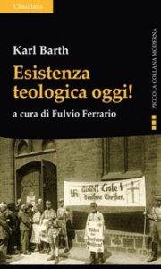 Copertina di 'Esistenza teologica oggi!'