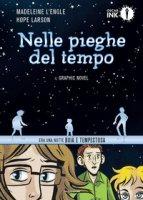 Nelle pieghe del tempo. Il graphic novel - Larson Hope, L'Engle Madeleine