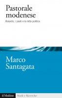 Pastorale modenese - Marco Santagata