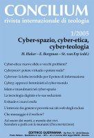 Cyber-spazio, cyber-etica, cyber-teologia