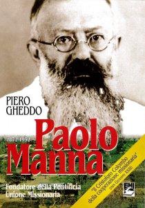 Copertina di 'Paolo Manna. Fondatore della Pontificia unione missionaria'