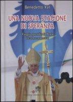 Una nuova stagione di speranza - Benedetto XVI