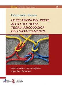 Copertina di 'Le relazioni del prete alla luce della teoria psicologica dell'attaccamento'
