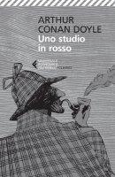 Uno studio in rosso - Arthur Conan Doyle