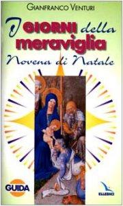 Copertina di 'I giorni della meraviglia. Guida alla Novena di Natale'