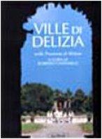 Ville di delizia nella provincia di Milano