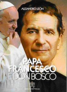 Copertina di 'Papa Francesco e don Bosco'