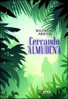 Cercando Almudena - Ardito Wilfredo