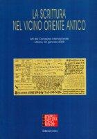 La scrittura nel vicino oriente antico - AA. VV.