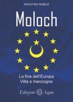 Moloch. La fine dell'Europa - Nobile Agostino