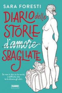 Copertina di 'Diario delle storie d'amore sbagliate'