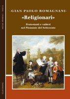 «Religionari» - Gian Paolo Romagnani