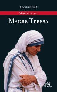 Copertina di 'Meditiamo con Madre Teresa'