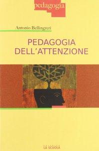 Copertina di 'Pedagogia dell'attenzione.'