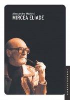Mircea Eliade - Alessandro Mariotti