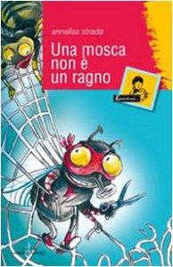Copertina di 'Una mosca non è un ragno'