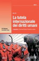 La tutela internazionale dei diritti umani - Redazioni Edizioni Simone