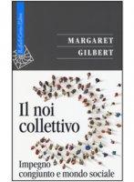 Il noi collettivo - Gilbert Margaret