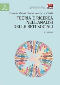 Copertina di 'Teoria e ricerca nell'analisi delle reti sociali'