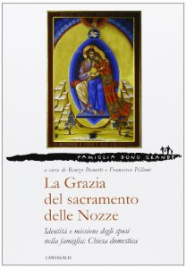 Copertina di 'La Grazia del sacramento delle Nozze 3'