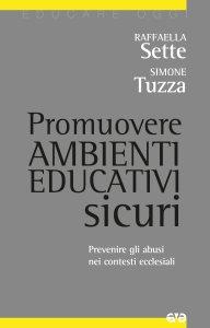 Copertina di 'Promuovere ambienti educativi sicuri'