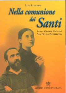 Copertina di 'Nella comunione dei santi. Santa Gemma Galgani a San Pio da Pietralcina'