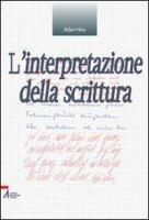 L'interpretazione della scrittura - Heiss Robert