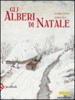 Gli alberi di Natale - Elschner Gerladine, Girel Stéphane
