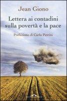 Lettera ai contadini sulla povertà e la pace - Giono Jean