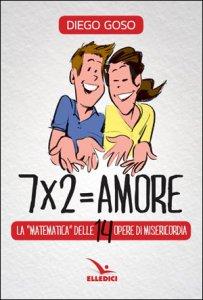 Copertina di '7 x 2= amore'