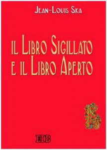 Copertina di 'Il libro sigillato e il libro aperto'