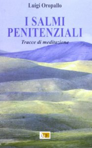 Copertina di 'I salmi penitenziali. Tracce di meditazione'