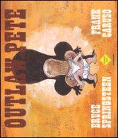 Outlaw Pete. Ediz. illustrata - Springsteen Bruce, Caruso Frank