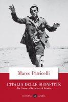 L'Italia delle sconfitte - Marco Patricelli