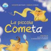 La piccola cometa - Giuseppe Bottazzi, Felice Severa