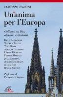 Un'anima per l'Europa - Lorenzo Fazzini
