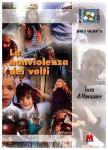 Copertina di 'La nonviolenza dei volti forza di liberazione'